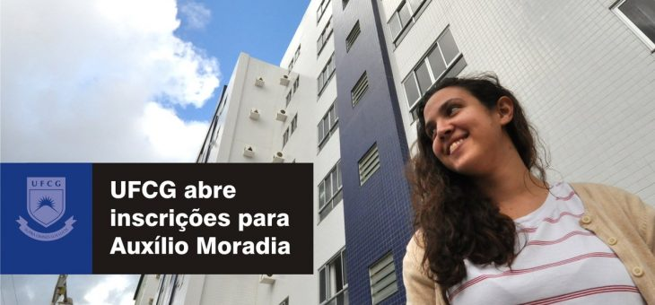 UFCG abre inscrições para Auxílio Moradia