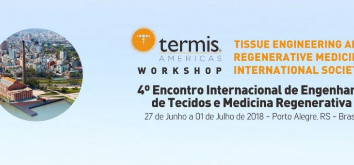 4º Encontro Internacional de Engenharia de Tecidos e Medicina Regenerativa