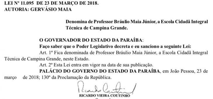 Ex-diretor do CCT, professor Bráulio Maia dá nome a escola técnica de Campina Grande