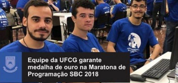 Equipe da UFCG garante medalha de ouro na Maratona de Programação SBC 2018